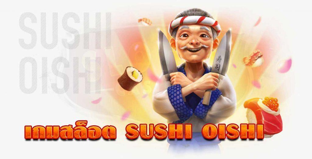Sushi Oishi PG